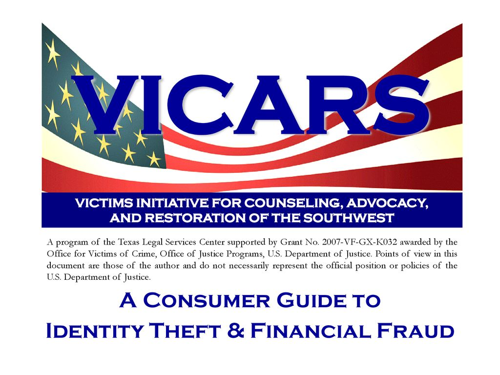 VICARS A Consumer Guide to Identity Theft & Financial Fraud