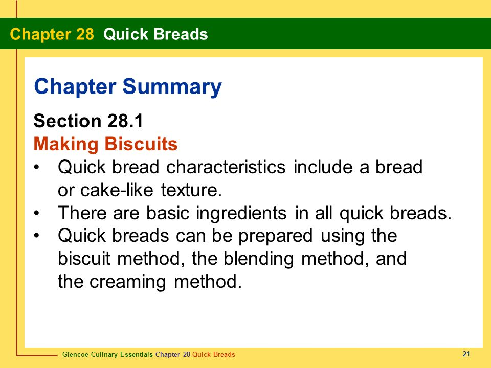 Chapter Summary Section 28.1 Making Biscuits