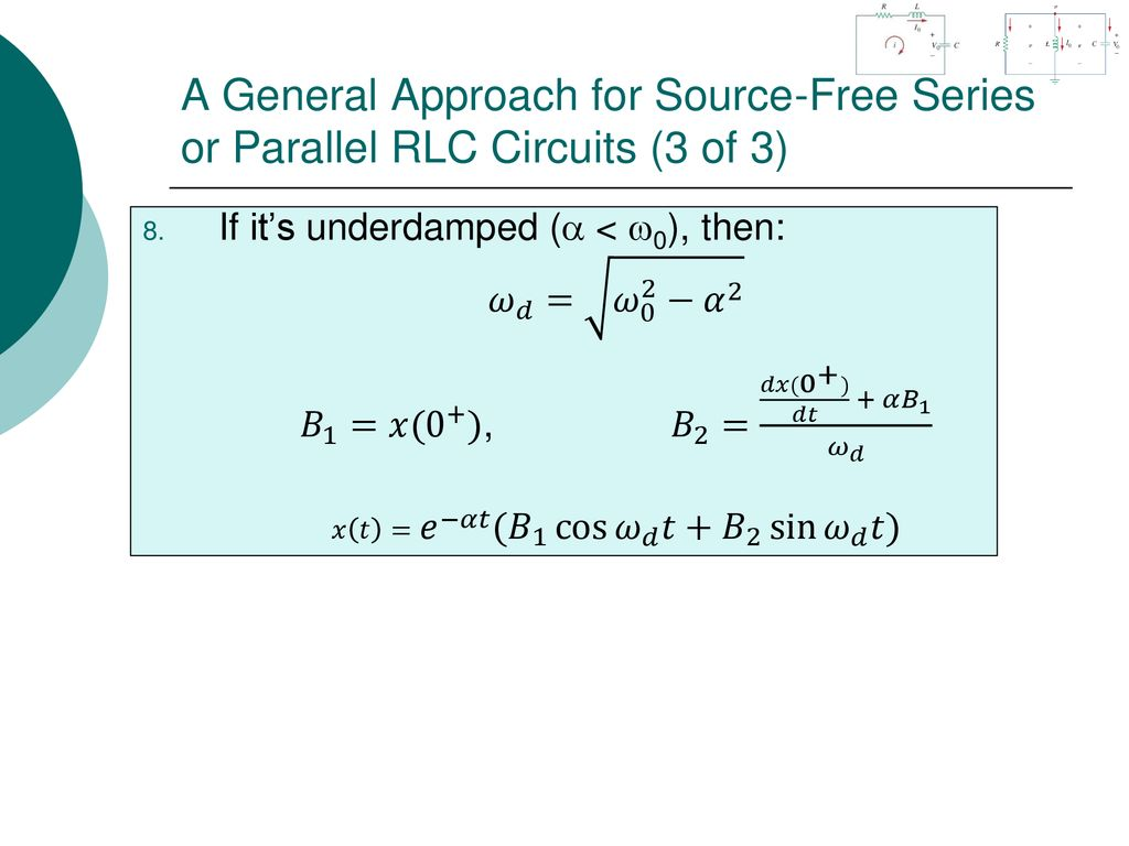 Egr 2201 Unit 10 Second Order Circuits Ppt Download Rc Circuit Tran Analysis Sin 1 A General Approach For Source Free Series Or Parallel Rlc 3 Of