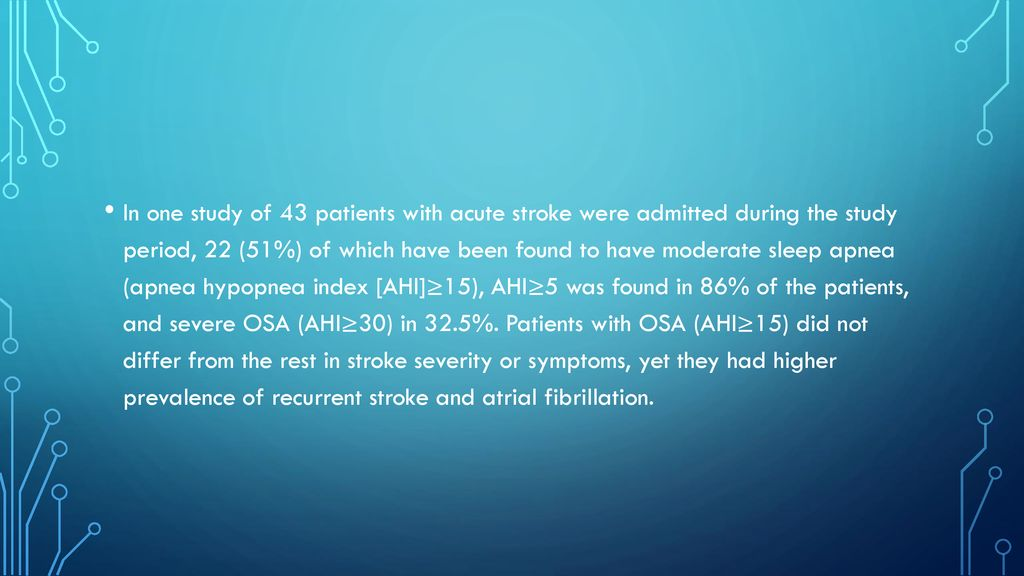 Stroke and the obstructive Sleep Apnea patient - ppt download