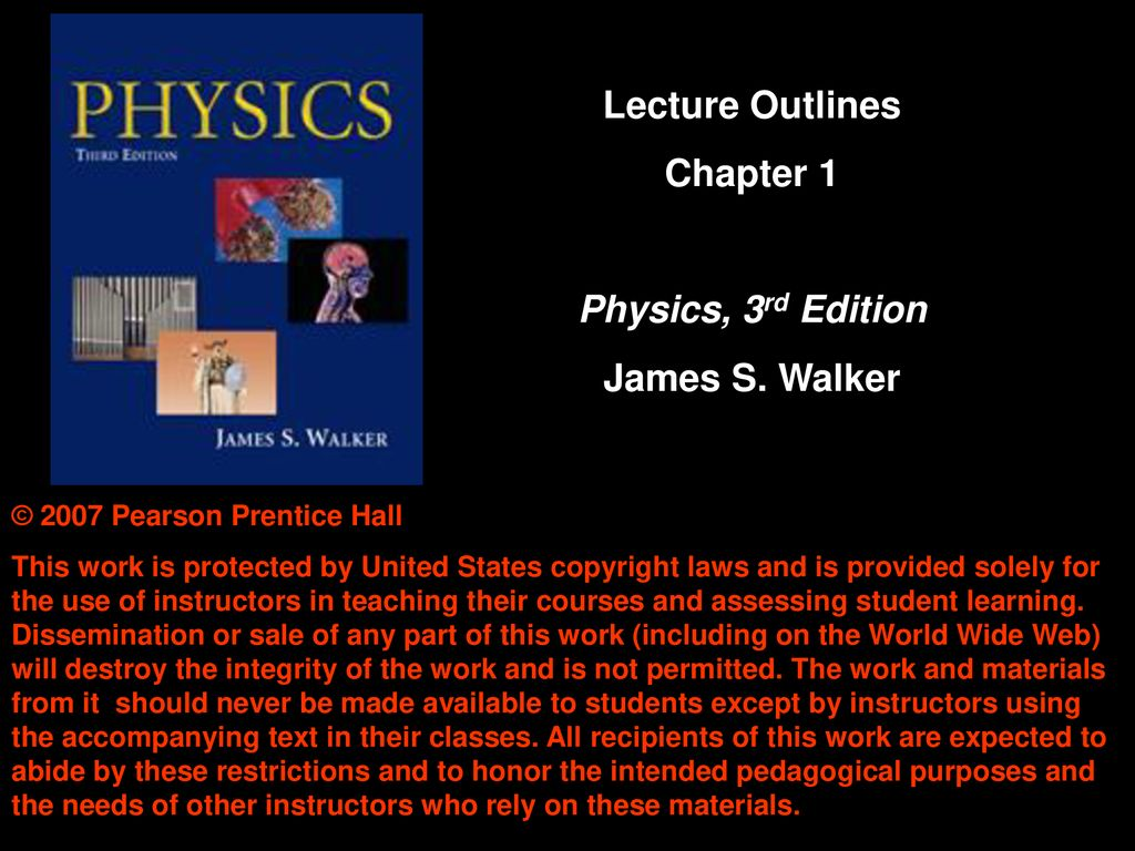 Physics 3rd edition james s. Walker.