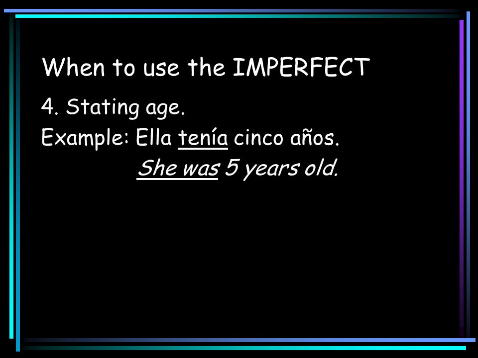 When to use the IMPERFECT