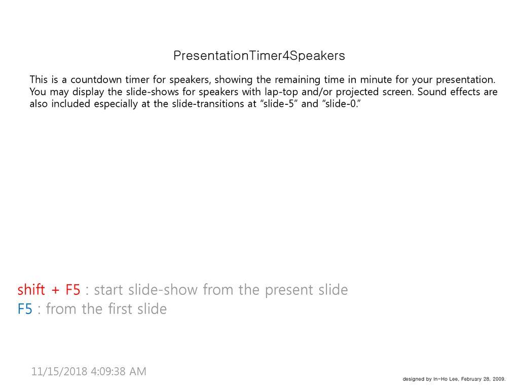 shift + F5 : start slide-show from the present slide - ppt download