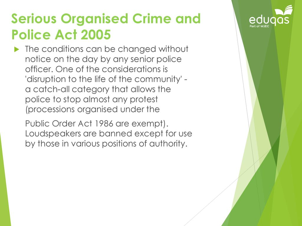 Serious Organised Crime And Police Act 2005