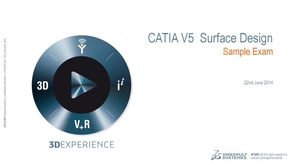 CATIA V5 Surface Design Sample Exam - ppt download