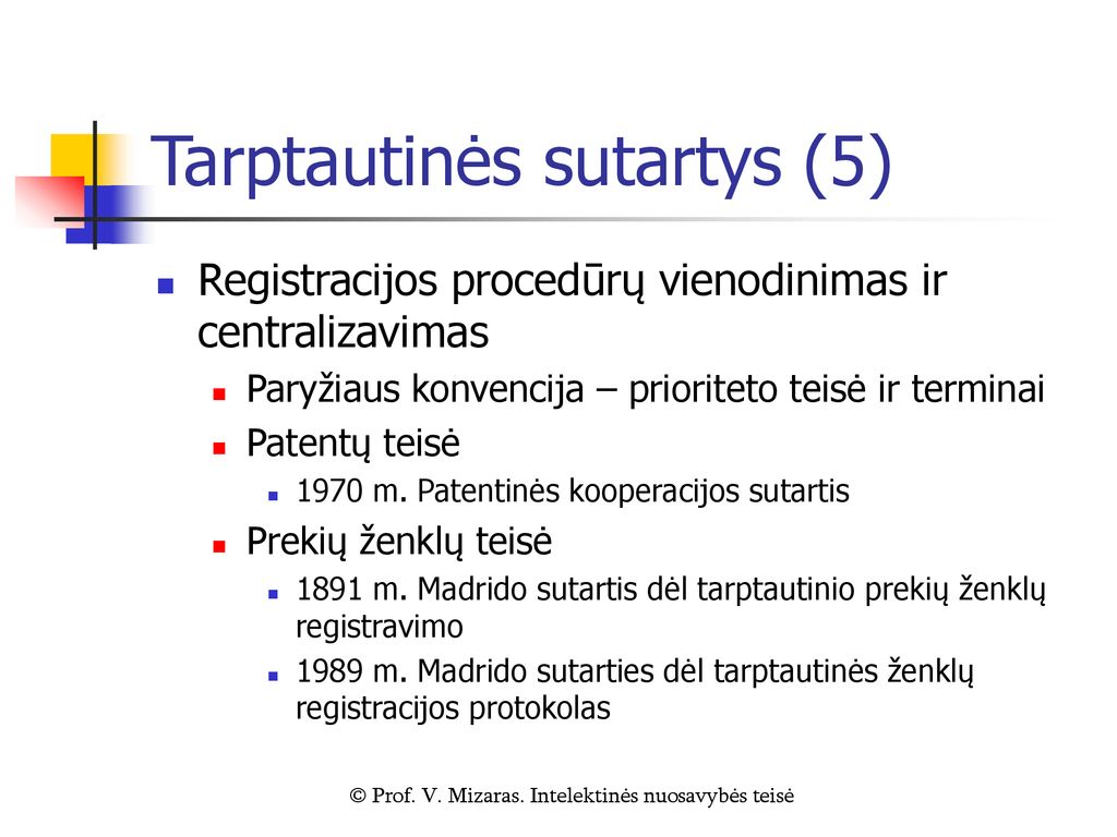 prekybos teisių sistemos ribotos)