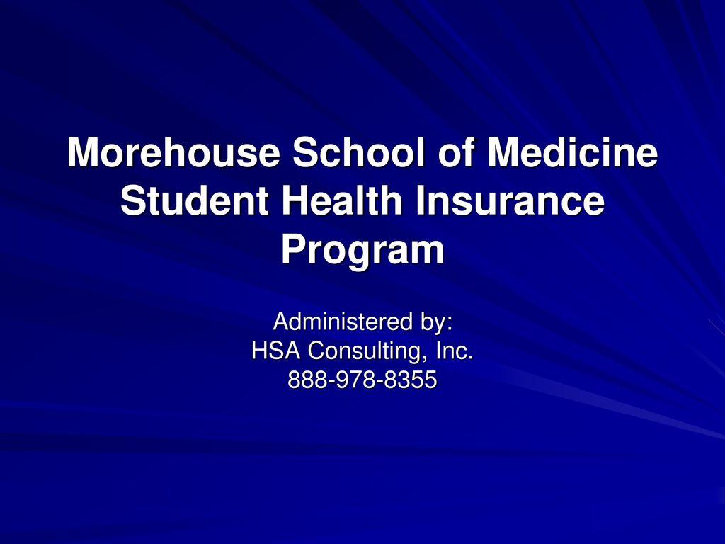 Morehouse School of Medicine Student Health Insurance