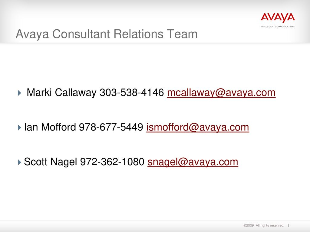 Avaya Consultant Relations Team