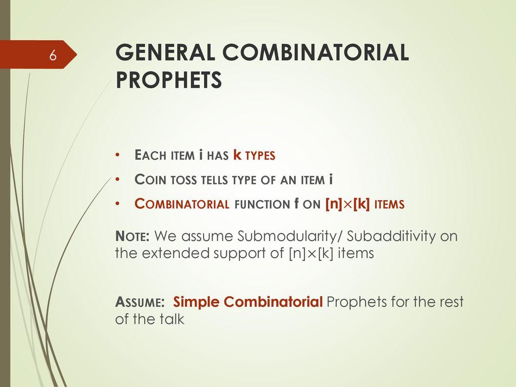 Combinatorial Prophet Inequalities - ppt download