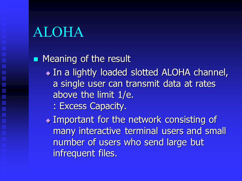 ALOHA Meaning of the result