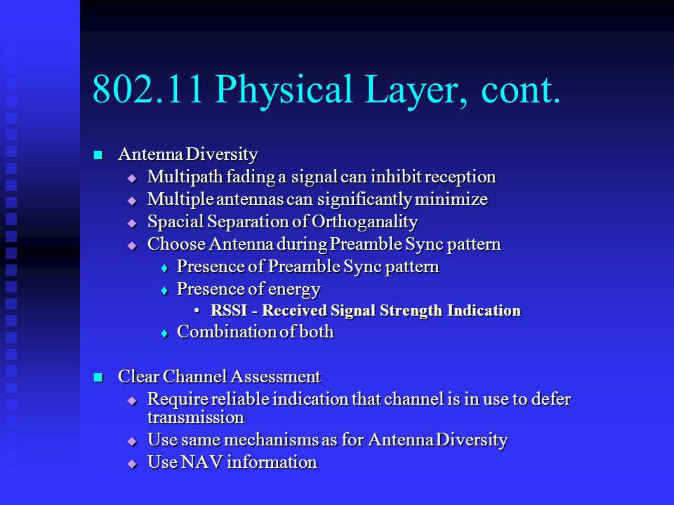 Physical Layer, cont. Antenna Diversity