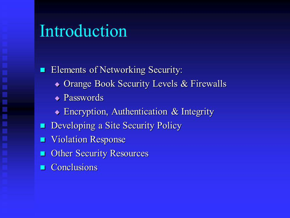 Introduction Elements of Networking Security: