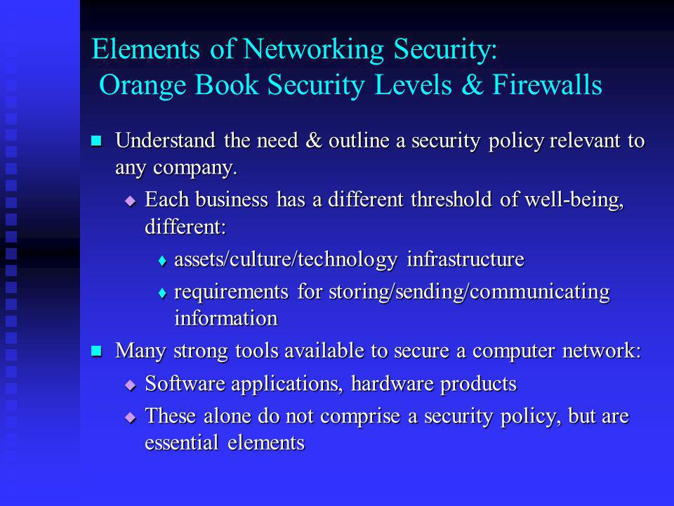Elements of Networking Security: Orange Book Security Levels & Firewalls