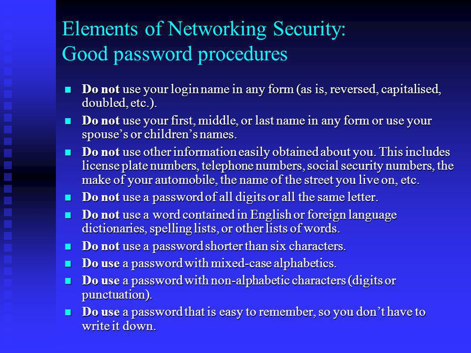 Elements of Networking Security: Good password procedures