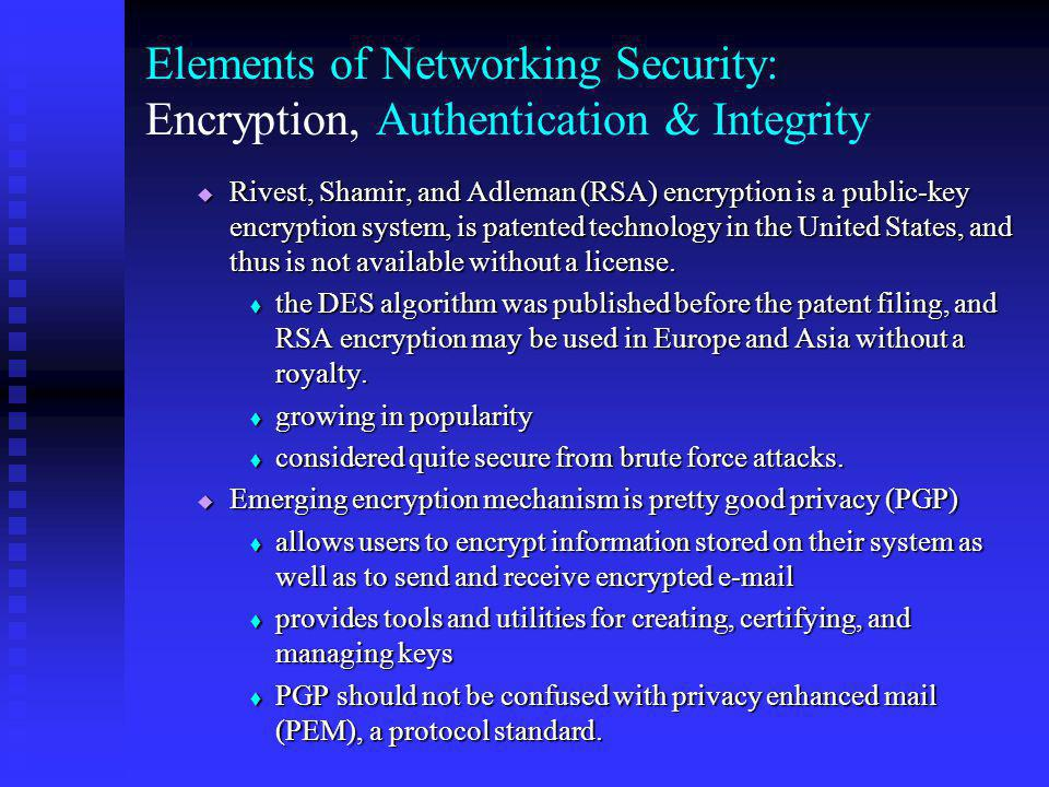 Elements of Networking Security: Encryption, Authentication & Integrity