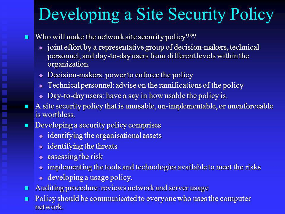 Developing a Site Security Policy