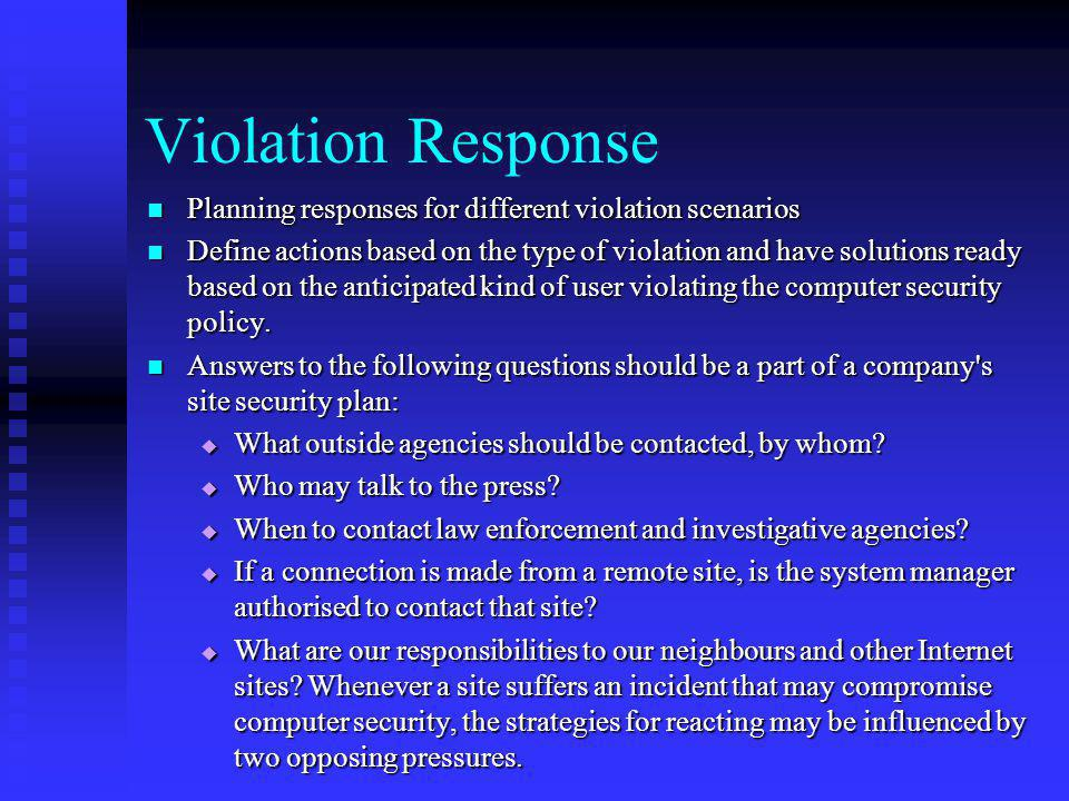 Violation Response Planning responses for different violation scenarios.