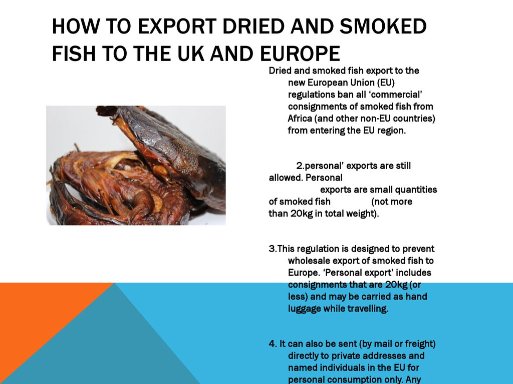 EXPORT DRY AND SMOKED FISH  - ppt download
