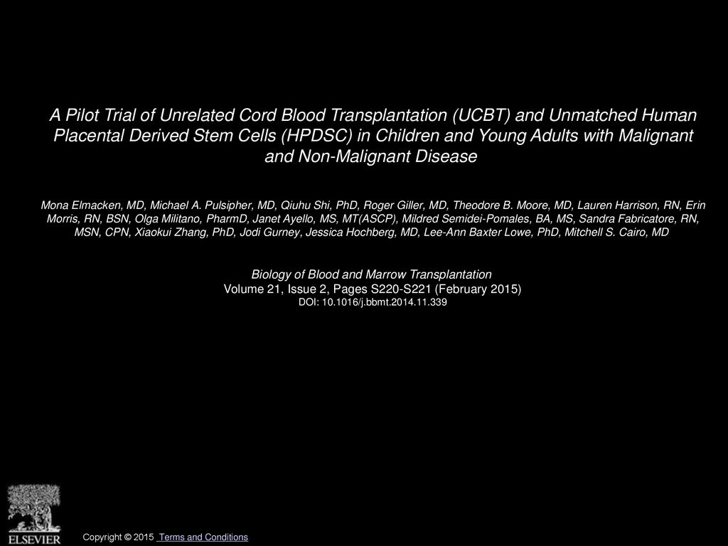A Pilot Trial of Unrelated Cord Blood Transplantation (UCBT) and Unmatched  Human Placental Derived