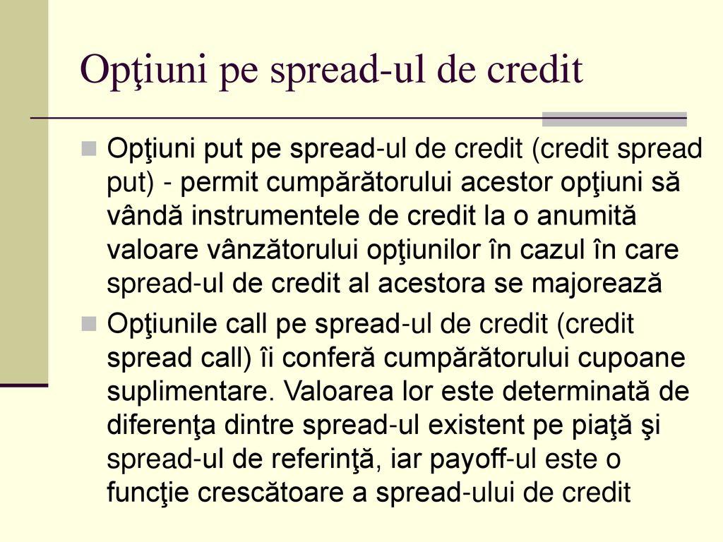 randamentul spread- ului opțiunii)