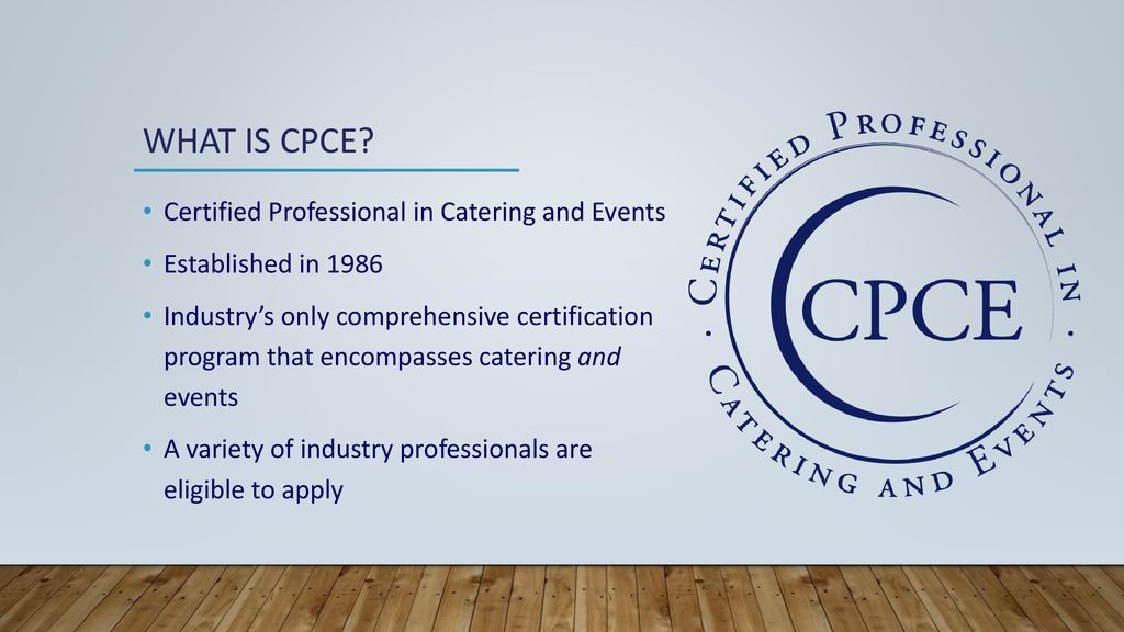 CPCE: Certified Professional in Catering and Events