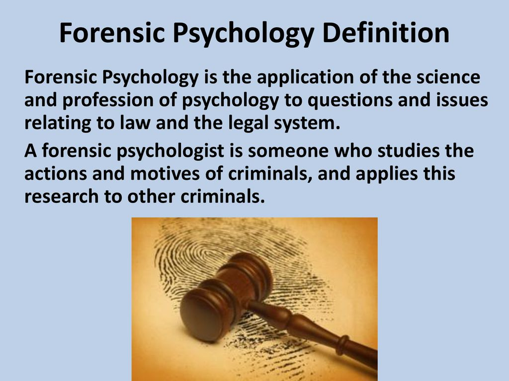 Forensic Psychology Psych Ii Mrs Hart Ppt Download