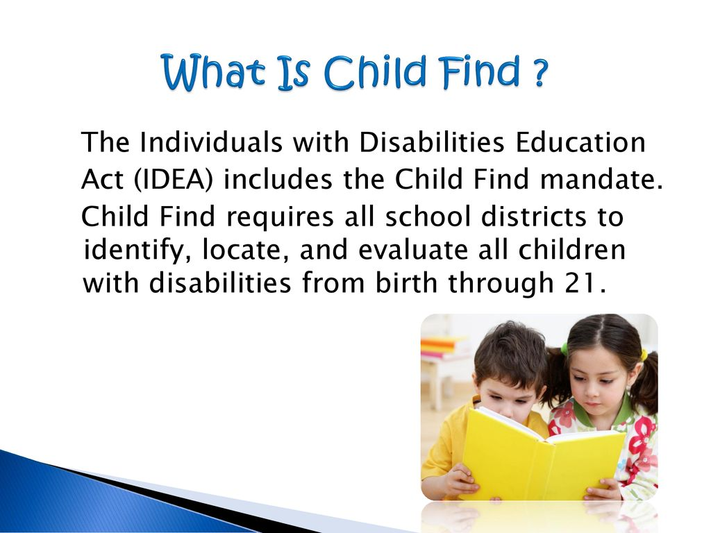 The Child Find Mandate What Does It >> Finding Children With Disabilities Ppt Download