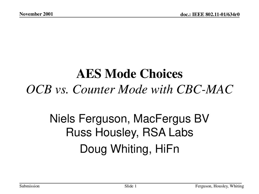 AES Mode Choices OCB vs  Counter Mode with CBC-MAC - ppt
