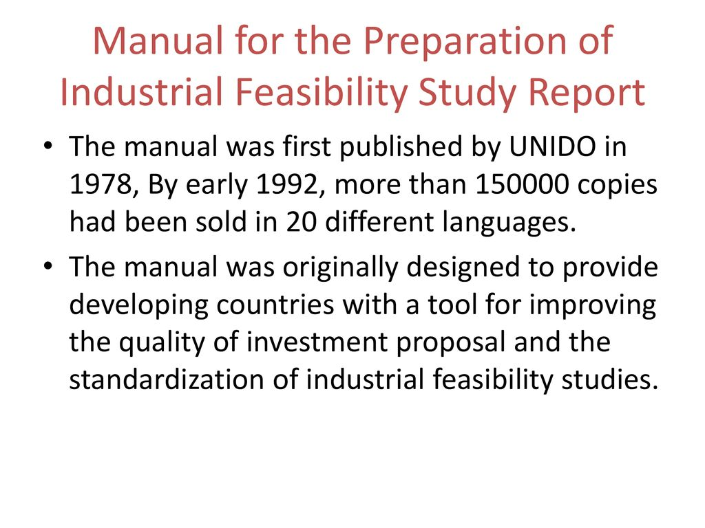 29 Manual for the Preparation of Industrial Feasibility Study Report