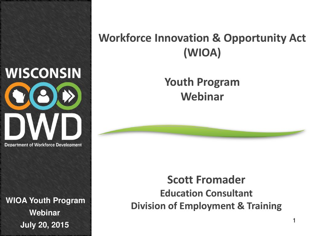 Workforce Innovation & Opportunity Act (WIOA) - ppt download