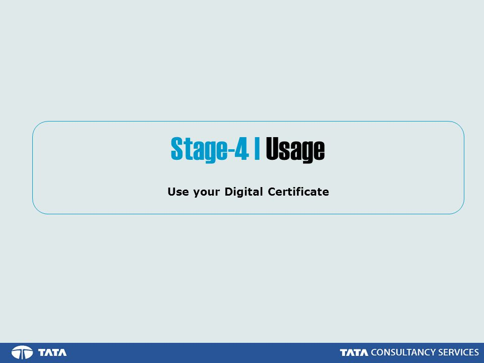 Use your Digital Certificate