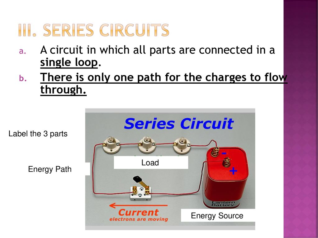 Electric Circuits Unit 10 Section Ppt Download Series Of A Circuit In Which All Parts Are Connected Single Loop