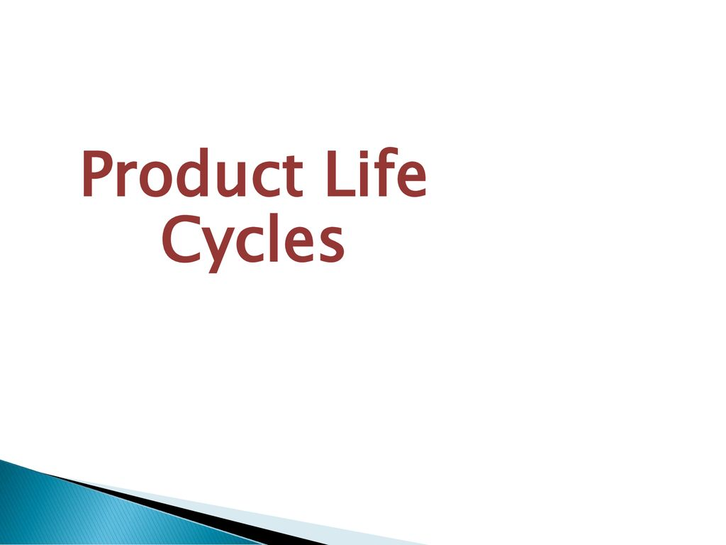 brand new 2d330 859c9 7 Product Life Cycles