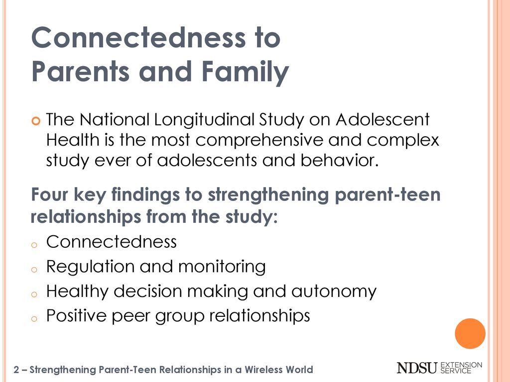 Key Findings From National Longitudinal >> Key 1 Connectedness To Parents And Family Ppt Download