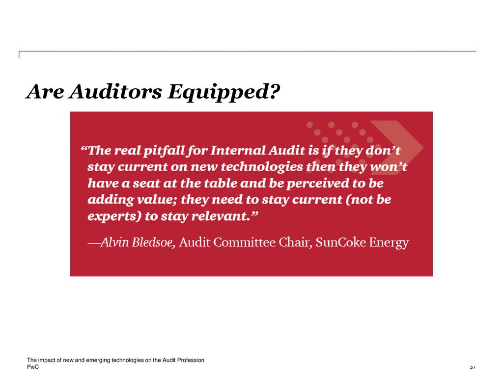 The impact of new and emerging technologies on the Audit
