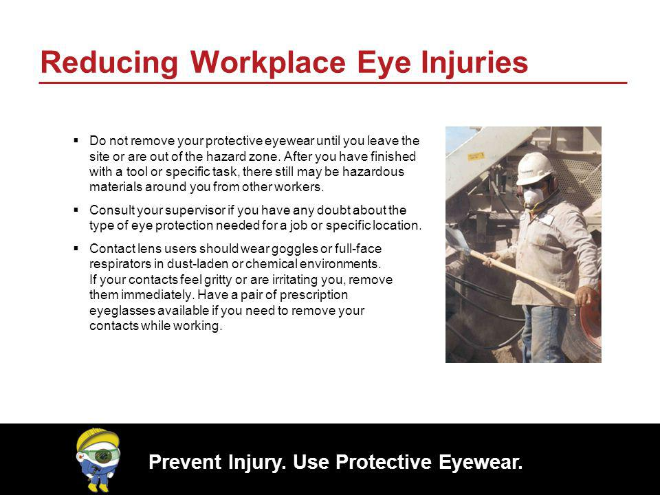 Reducing Workplace Eye Injuries