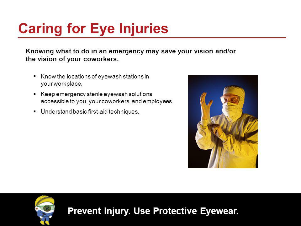 Caring for Eye Injuries