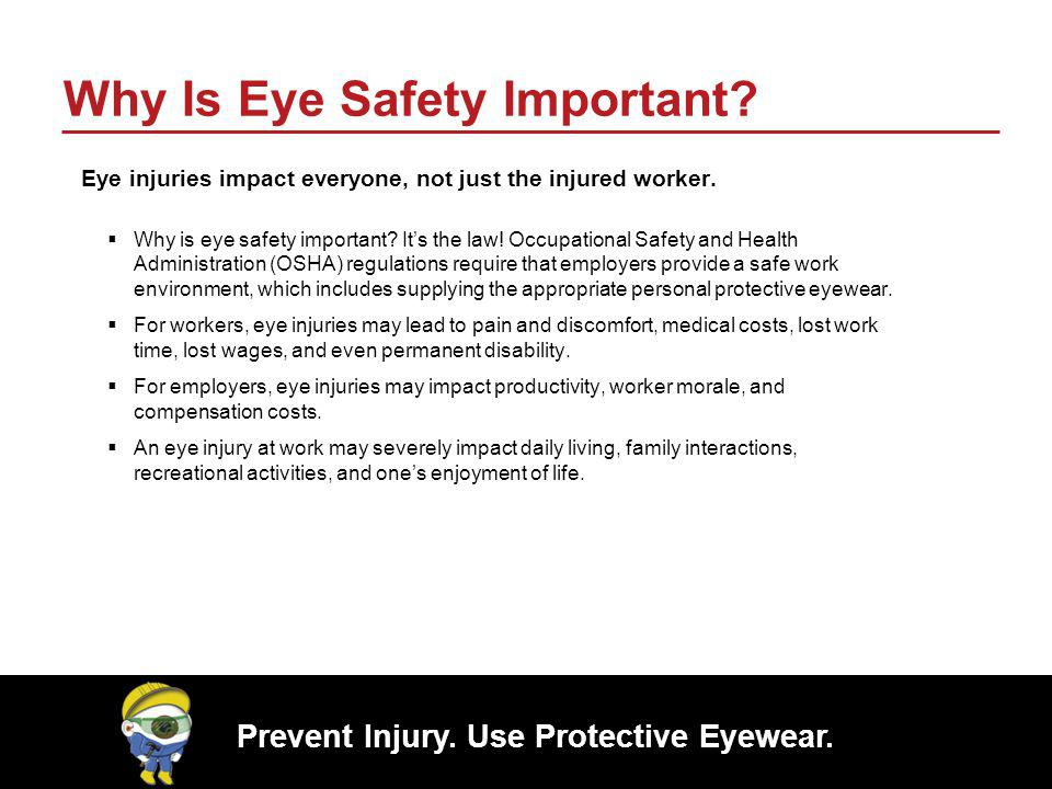Why Is Eye Safety Important