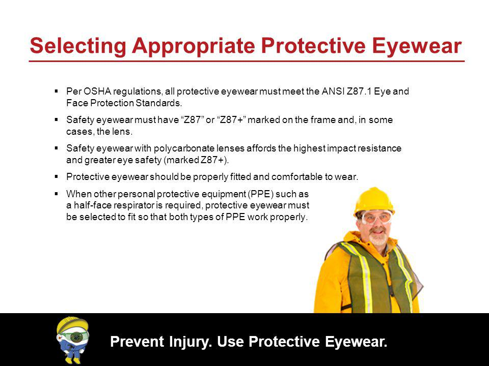 Selecting Appropriate Protective Eyewear