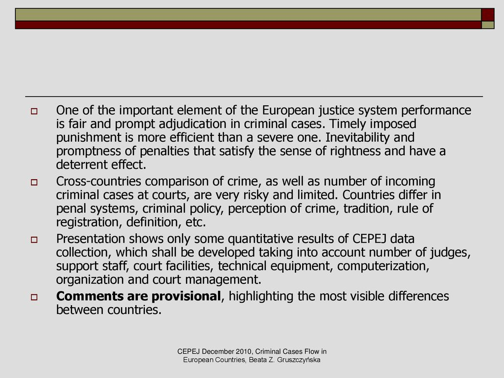an analysis of the criminal case flow in european courts - ppt download