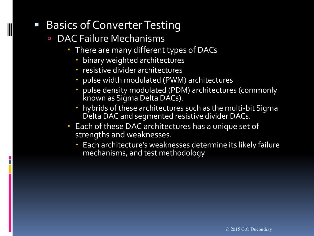 Chapter 11 - DAC Testing  - ppt download