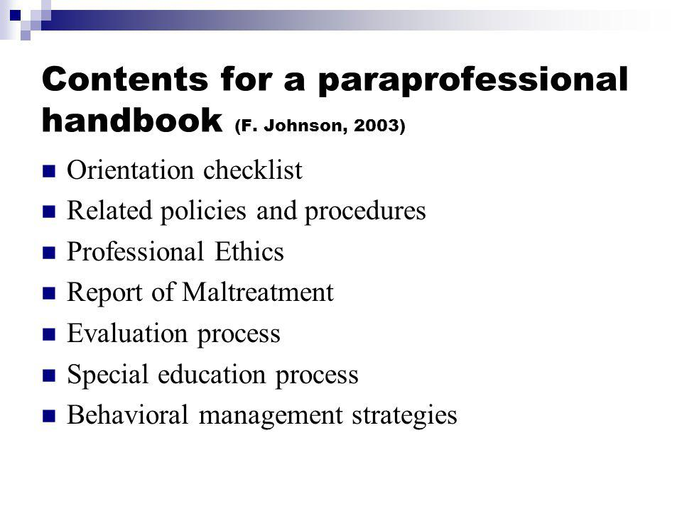 Contents for a paraprofessional handbook (F. Johnson, 2003)