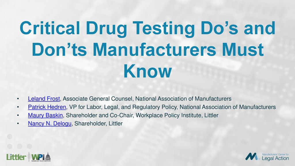 Critical Drug Testing Do's and Don'ts Manufacturers Must