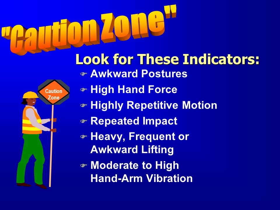 Look for These Indicators: