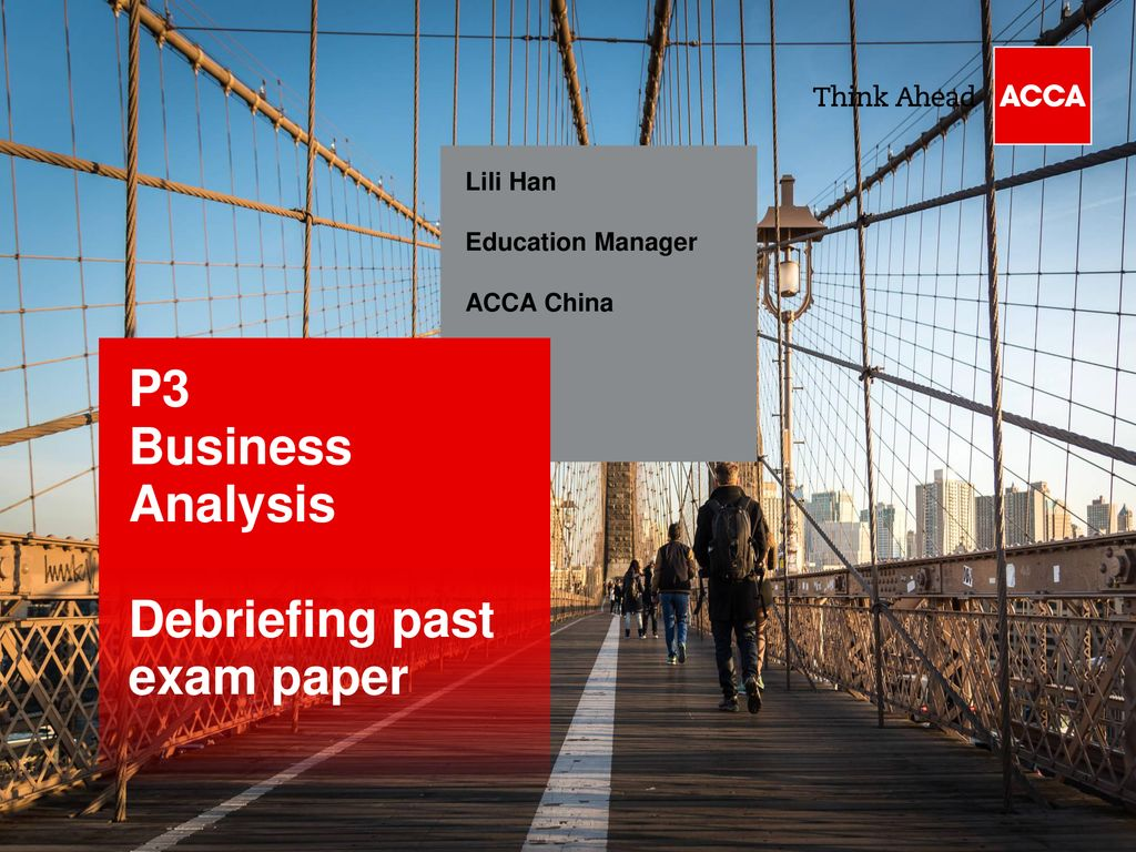 P3 Business Analysis Debriefing past exam paper Lili Han
