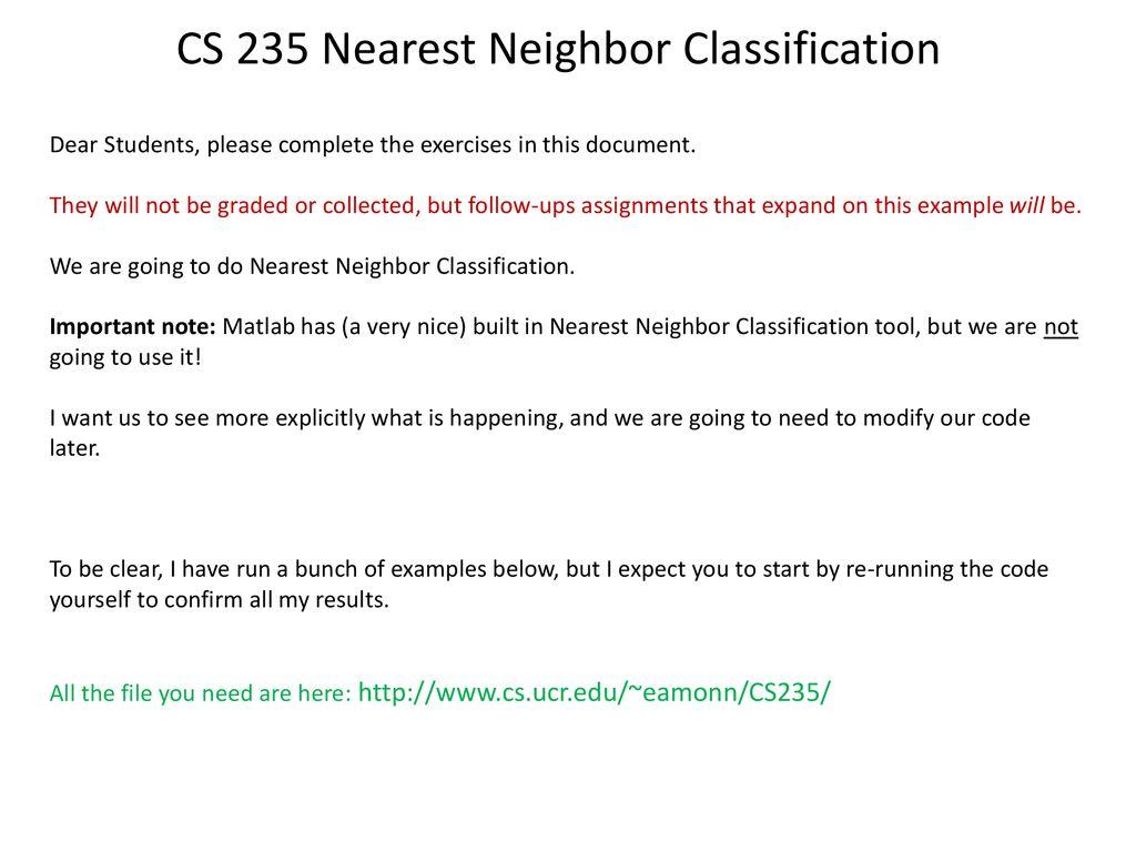 CS 235 Nearest Neighbor Classification - ppt download