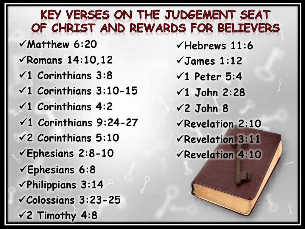 The Believers Rewards At The Judgment Seat Of Christ Ppt Download