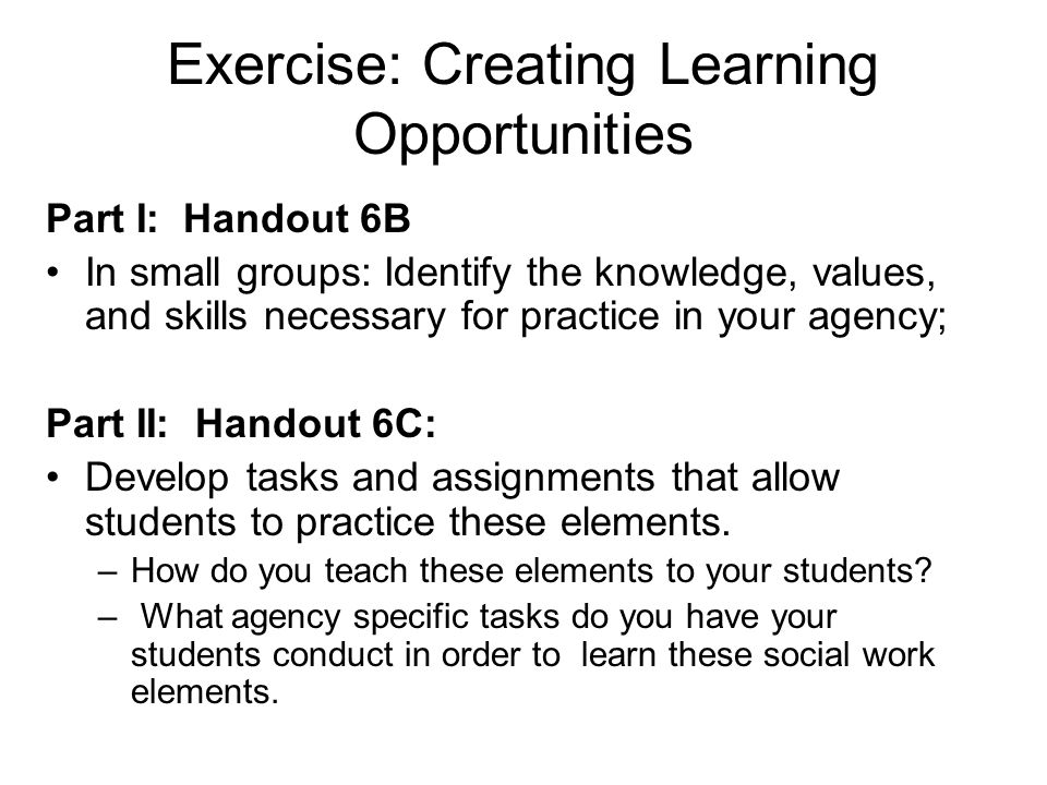 Exercise: Creating Learning Opportunities