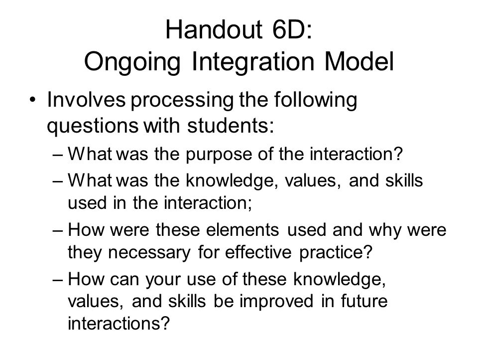 Handout 6D: Ongoing Integration Model