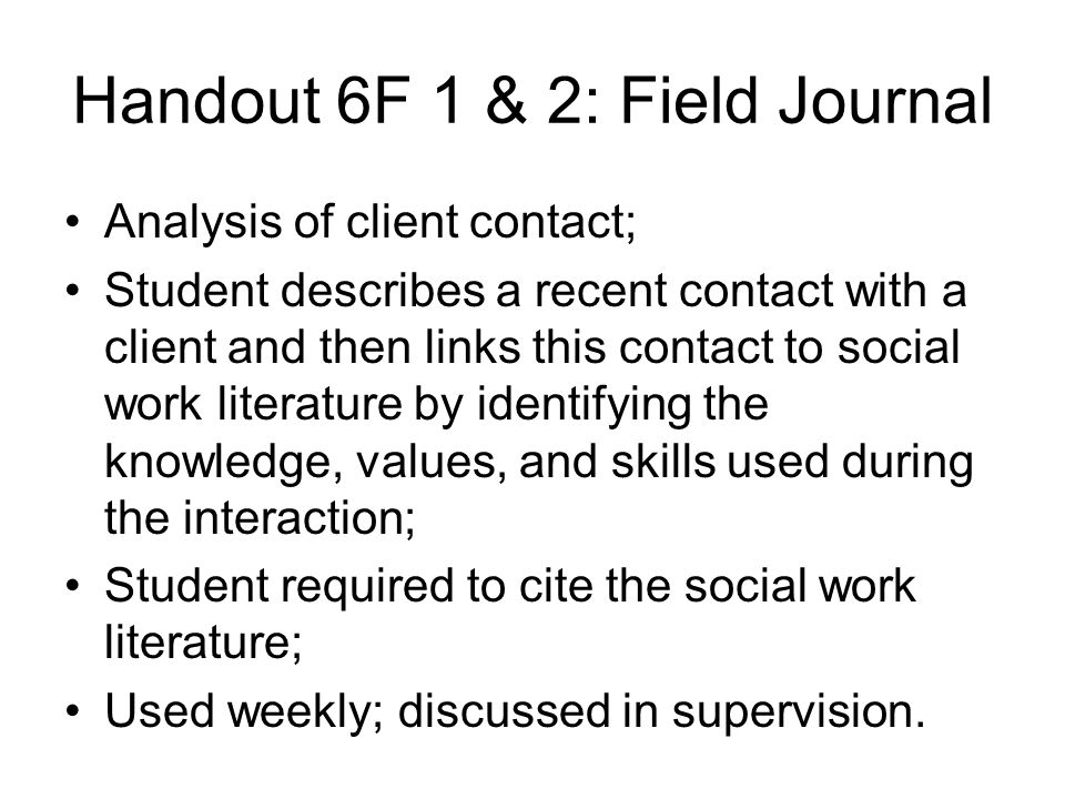 Handout 6F 1 & 2: Field Journal